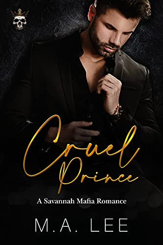 Cruel Prince by M. A. Lee