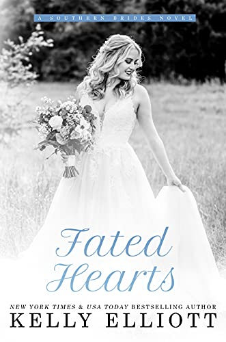 Fated Hearts by Kelly Elliott