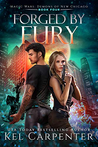 Forged by Fury by Kel Carpenter