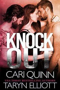 Knockout by Cari Quinn & Taryn Elliott
