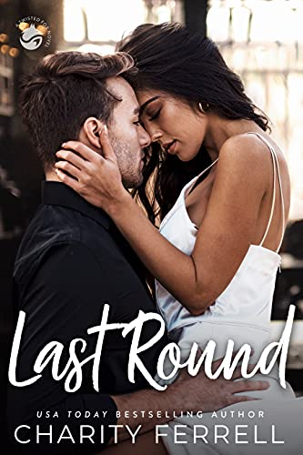 Last Round by Charity Ferrell