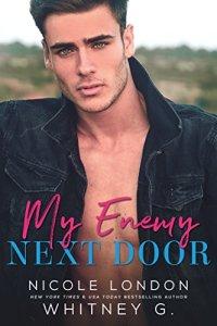 My Enemy Next Door by Whitney G.