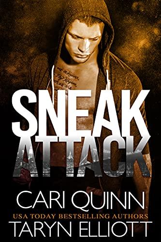 Sneak Attack by Cari Quinn & Taryn Elliott