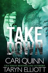Takedown by Cari Quinn & Taryn Elliott