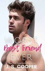 Worst Best Friend Ever by J. S. Cooper