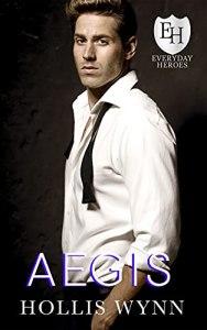 AEGIS by Hollis Wynn