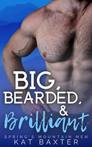 Excerpt Big, Bearded and Brilliant by Kat Baxter