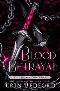 Blood Betrayal by Erin Bedford