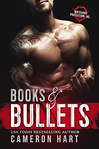 Books & Bullets by Cameron Hart