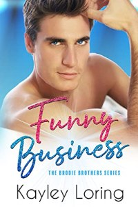 Funny Business by Kayley Loring