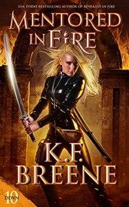 Mentored in Fire by K.F. Breene