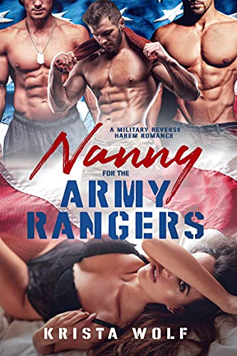 Nanny for the Army Rangers by Krista Wolf
