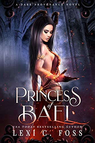 Princess of Bael by Lexi C. Foss