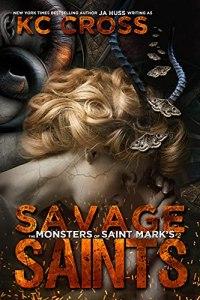 Savage Saints by JA Huss