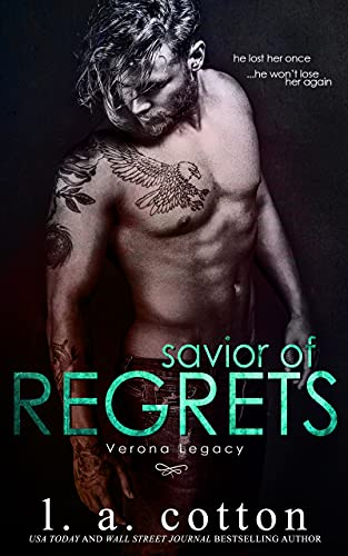 Savior of Regrets by L A Cotton