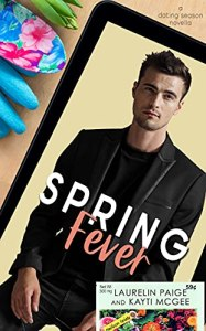 Spring Fever by Laurelin Paige