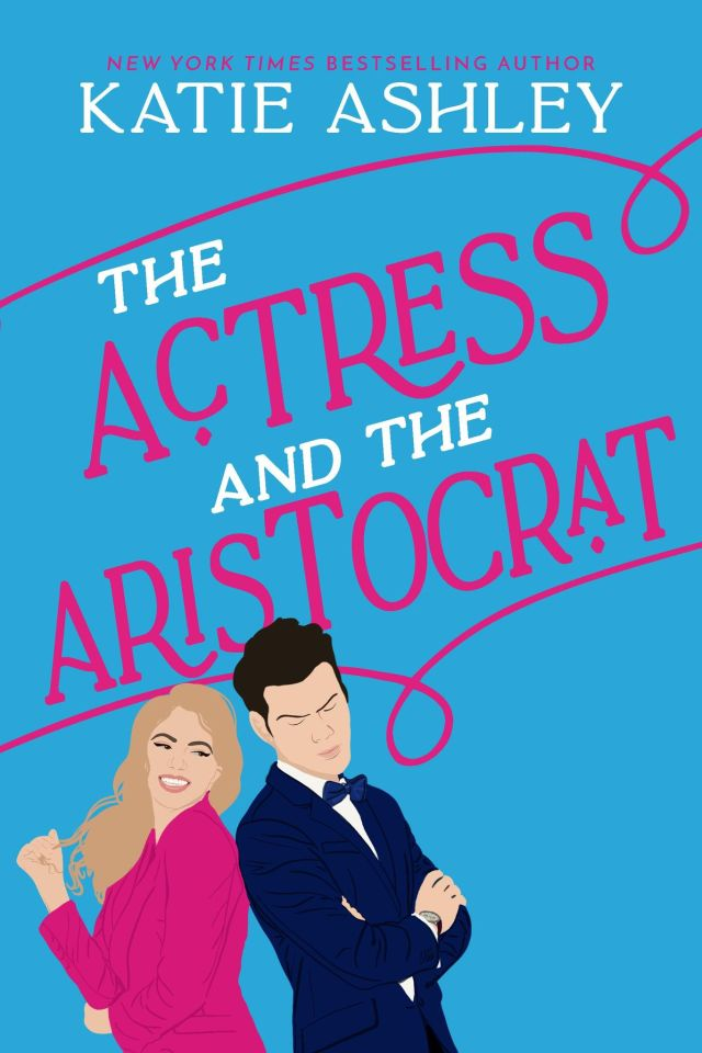 The Actress and the Aristocrat by Katie Ashley