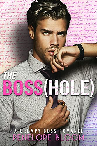 The Boss(hole) by Penelope Bloom