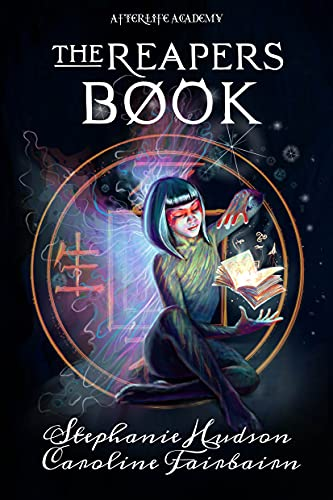 The Reapers Book by Stephanie Hudson