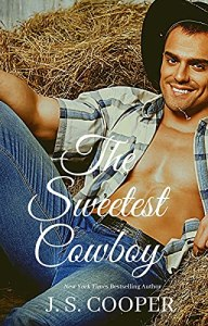 The Sweetest Cowboy by J. S. Cooper