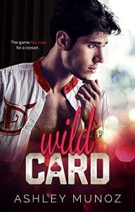 Wild Card by Ashley Munoz