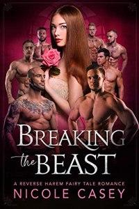 Breaking the Beast by Nicole Casey