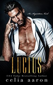 Excerpt Lucius by Celia Aaron