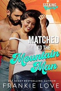 Matched to the Mountain Man by Frankie Love
