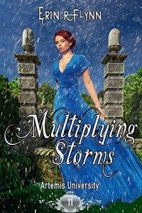 Multiplying Storms by Erin R Flynn