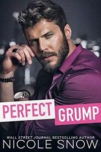 Perfect Grump by Nicole Snow