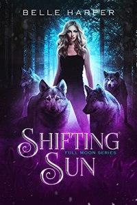 Shifting Sun by Belle Harper