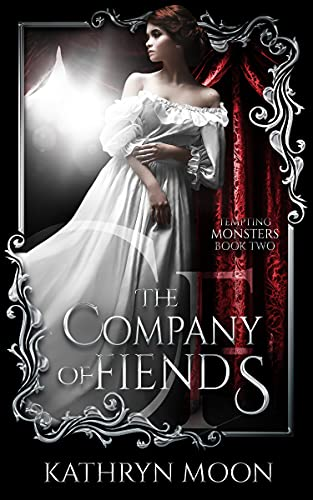 The Company of Fiends by Kathryn Moon