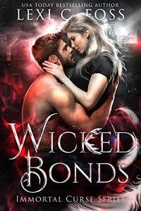 Wicked Bonds by Lexi C. Foss
