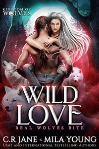Wild Love by C.R. Jane & Mila Young