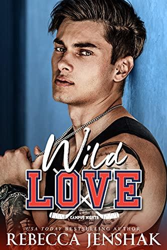 Wild Love by Rebecca Jenshak