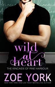 Wild at Heart by Zoe York