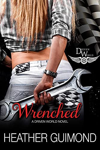 Wrenched by Heather Guimond