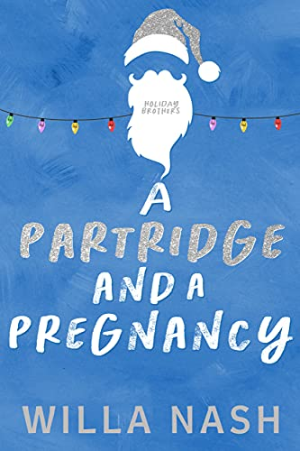 A Partridge and a Pregnancy by Willa Nash
