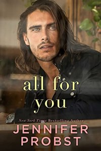 All For You by Jennifer Probst