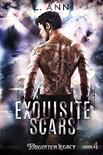 Exquisite Scars by L. Ann