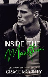 Inside the Maelstrom by Grace McGinty