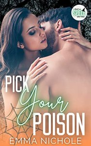 Pick Your Poison by Emma Nichole