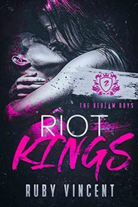 Riot Kings by Ruby Vincent