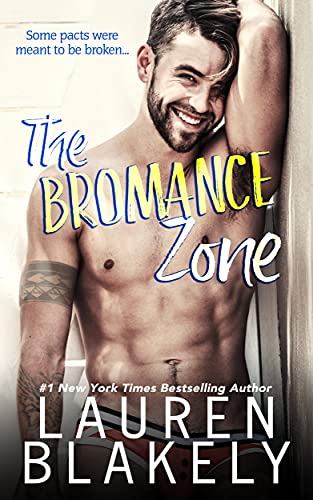 The Bromance Zone by Lauren Blakely