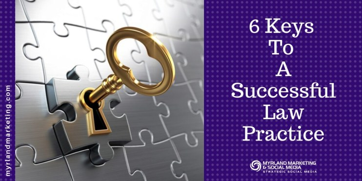 6 Keys To A Successful Law Practice with Nancy Myrland