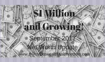 September 2017 Net Worth Update $1,015,270