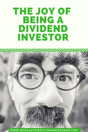 The Joy of Being A Dividend Investor