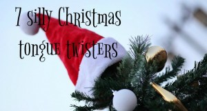 silly Christmas tongue twisters