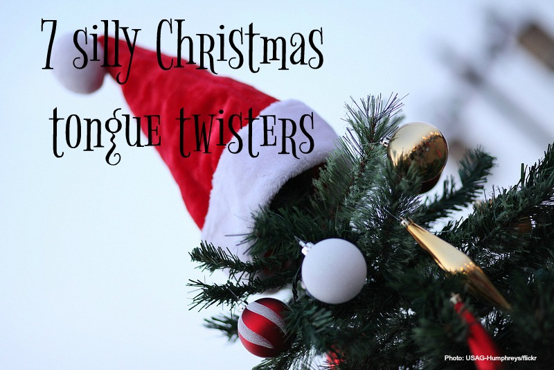tongue twisters for kids, tongue twisters, silly Christmas tongue twisters
