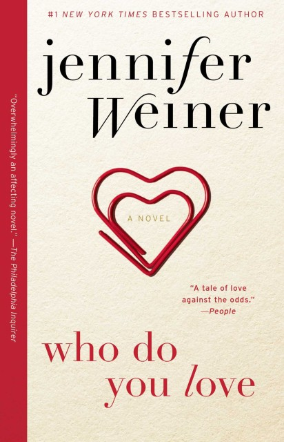 Who do you love, Jennifer Weiner, beach reads